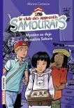Le club des apprentis samouraïs, t.1 Mystère au dojo de maître Saburo