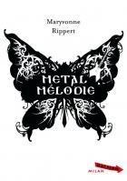 Metal Mélodie