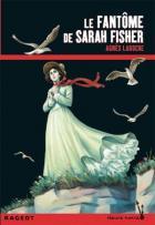 Le fantôme de Sarah Fisher