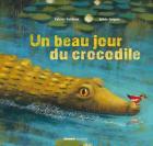 Un beau jour du crocodile
