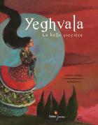 Yeghvala, la belle sorcière