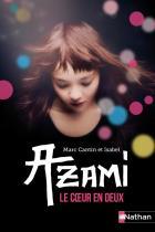 Azami, le cœur en deux