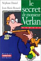 Le secret de monsieur Verlan