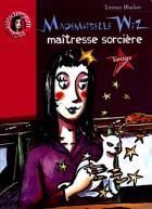 Mademoiselle Wiz, maitresse sorcière