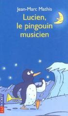 Lucien, le pingouin musicien