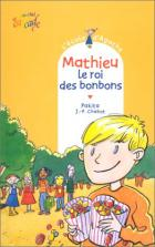 Mathieu, le roi des bonbons
