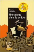 Une plume dans le whisky