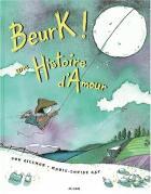 Beurk ! une histoire d'amour