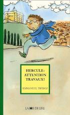 Hercule : attention travaux !