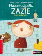 Mademoiselle Zazie veut un bébé