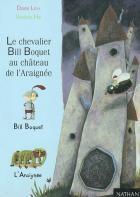 Le Chevalier Bill Boquet au château de l'araignée