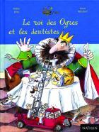 Le Roi des ogres et des dentistes