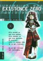 Existence zéro 1. Le réveil de Mélusine