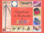 Comptines et fantaisies du désert