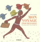 Mon Voyage inoubliable