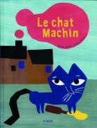 Le chat Machin