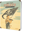 Mon papa pirate