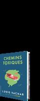 Chemins toxiques