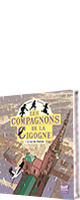 Les compagnons de la cigogne, t.1
