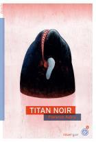 Titan noir