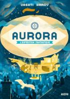Aurora, l'expédition fantastique