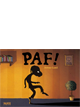 PAF !